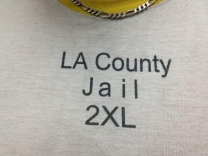 L.A. County Jail Shirt. Photo, SCV Bail Bonds
